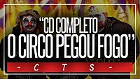 CD Completo-CTS-O Circo Pegou Fogo + Download (2013).mp3