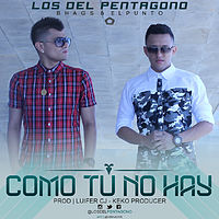 Como Tu No Hay  - Los del Pentagono Prod By (Ultimate Records).mp3