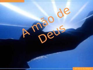 A mão de Deus - 1.pptx