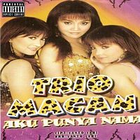Trio Macan 06 Aku punya Nama  - Lagu Sexy.mp3