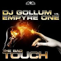 DJ Gollum vs. Empyre One - The Bad Touch (Gordon & Doyle Remix Edit) .mp3
