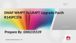 Tutorial Swap WMPT TO UMPT.ppt