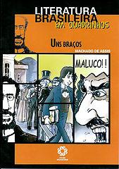 Literatura Brasileira em Quadrinhos - Uns Braços.cbr
