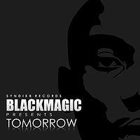 BLACKMAGIC- TOMORROW.mp3