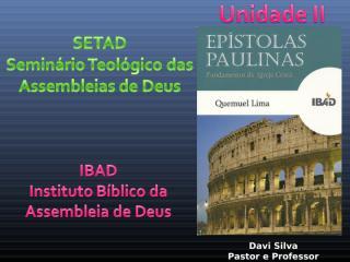 Epistolas Paulinas Unidade II.ppt