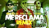 Me Reclama (Remix) - Ñengo Flow FT Ozuna y Luigi 21 Plus l Reggaeton 2016.mp4
