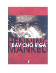 Mankell Henning - Bay cho Riga.pdf