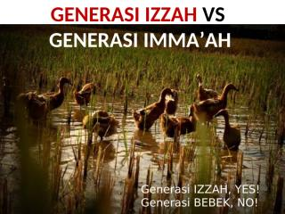 GENERASI IZZAH VS GENERASI IMMAAH.pptx