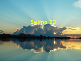 Salmo 23 - 47.pptx