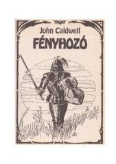 Caldwell John - 06 - Fényhozó.pdf
