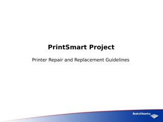 PrintSmart Repair Replacement Guidlines.ppt